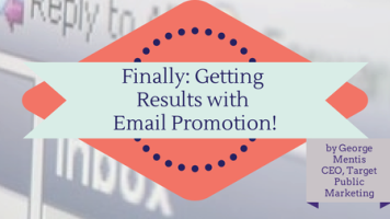Getting results with email promotion