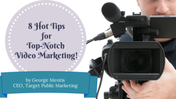 8 Hot Tips for Top-Notch Video Marketing!